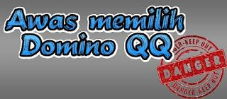 Awas Hati-hati Agen Website Domino Poker Online QQ Penipu alias Abal- abal