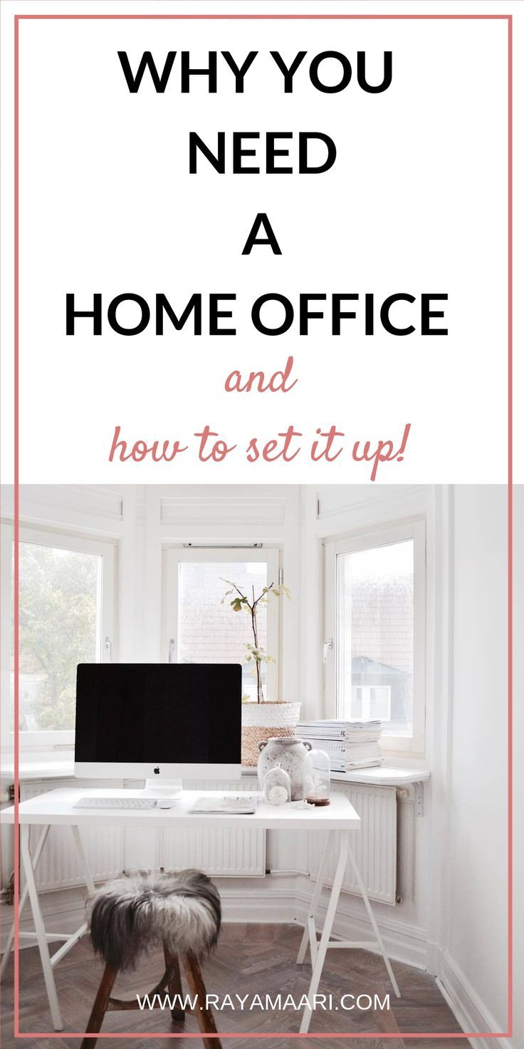 Whether You Re Setting Up A Home Based Business Or Are Already Working From There Steps Can Take To Make The Most Of Your Be More