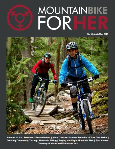 Mountain Bike for Her: Issue 6 – Apr/May 2015