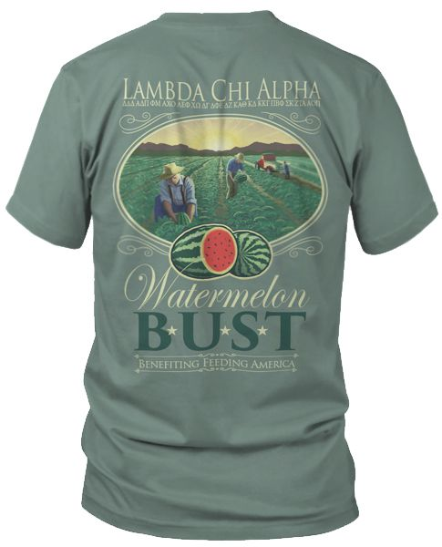 Lambda chi alpha watermelon bust t shirt fraternity for Southern fraternity rush shirts