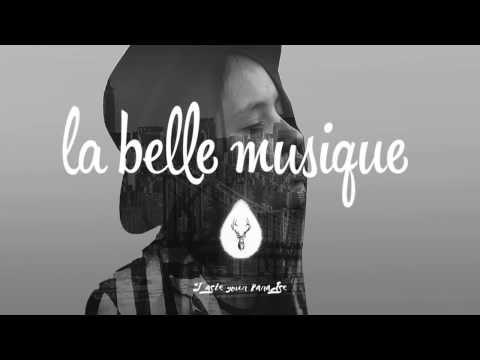 Best of La Belle Musique _ Chilltape - YouTube