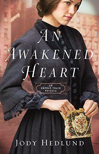 An Awakened Heart: An Orphan Train Novella by Jody Hedlund https://www.amazon.com/dp/B01M697WKQ/ref=cm_sw_r_pi_dp_x_yANfyb27JPZMZ | April 2017