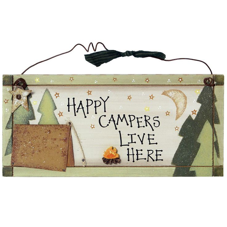 Happy Campers Live Here Welcome Sign