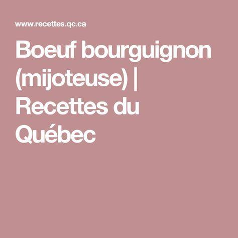 Boeuf bourguignon (mijoteuse) | Recettes du Québec