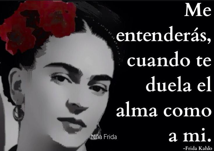 Frida Kahlo Quotes In Spanish Www Imgkid Com The Image Kid Has It