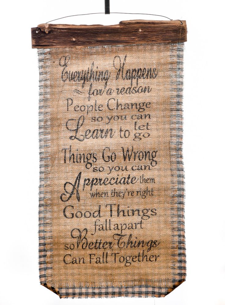 Everything Happens for a Reason - Burlap Wall Hanging