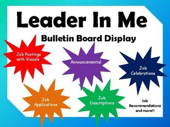 This is a bulletin board display set for Leader In Me Schoolwide leadership roles.This set includes jobs! Announcements! Job descriptions! Job applications! and even a space for job celebrations! But best of all its EDITABLE! Everything you need is in here!!