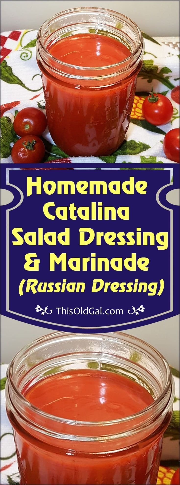 Homemade Catalina Salad Dressing is sweet and tangy; similar to Russian Salad Dressing.  It is also delicious as a marinade and cooking sauce. via @thisoldgalcooks