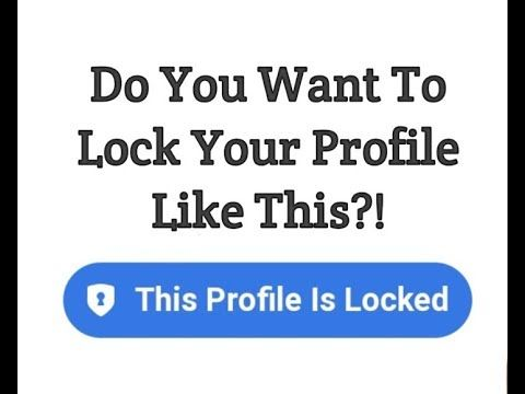 How To Lock My Facebook Profile And Unlock   Amazing video in 2019