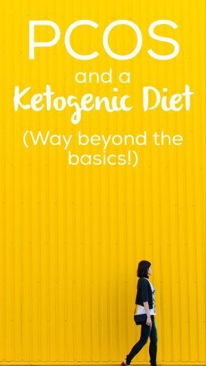 PCOS and a Ketogenic Diet   Way Beyond the Basics