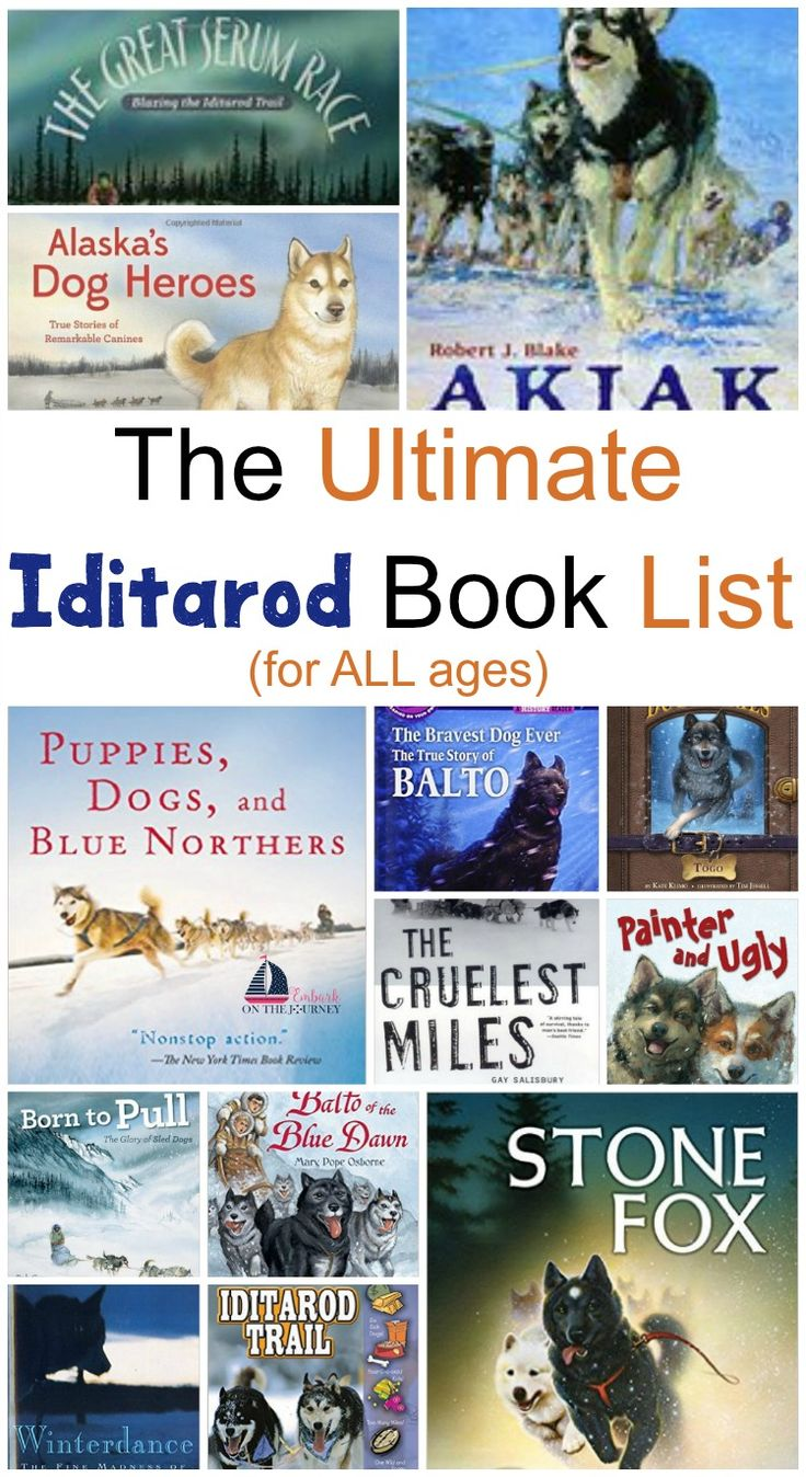 Here Is An Iditarod Book List For Readers Of All Ages  Young And Old