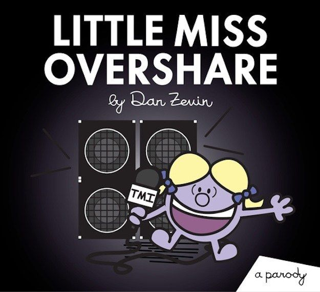 """Little Miss Overshare, one book in a new parody series of the """"Mr. Men And Little Miss"""" books."""