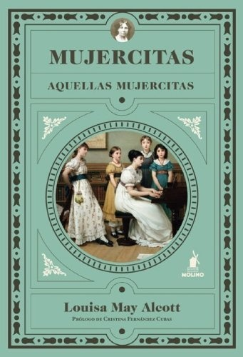 Mujercitas de Louisa May Scott.