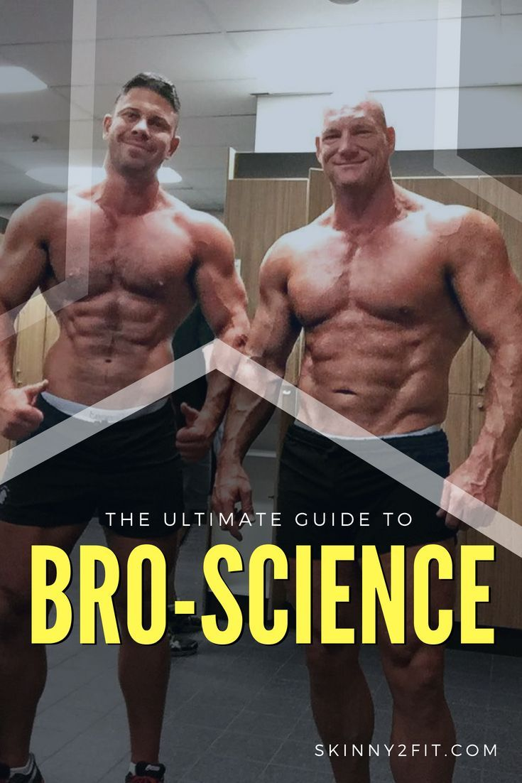 The Ultimate Guide To Bro Science Muscle Building Tips