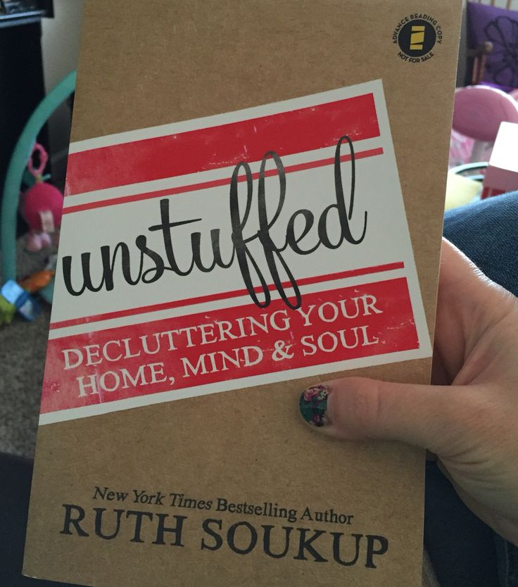 Coming soon to a bookshelf near you... Unstuffed: Decluttering Your Home, Mind & Soul! by Ruth Soukup // Living Well Spending Less