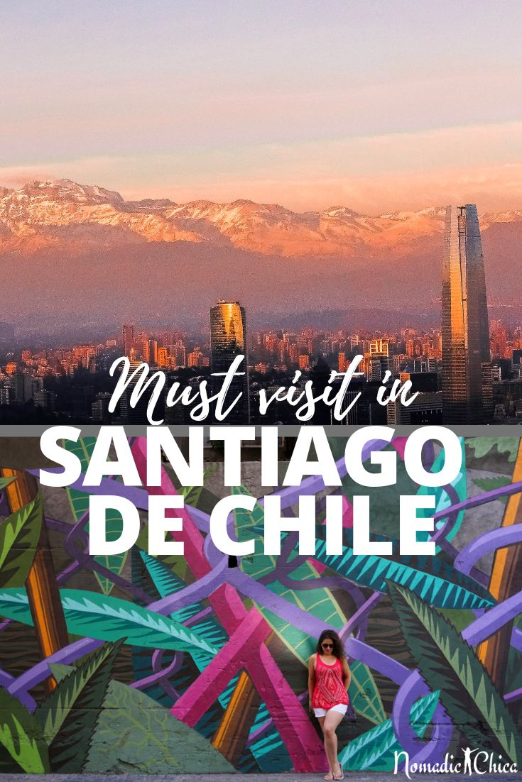 8 must visit in Santiago de Chile Bucket List