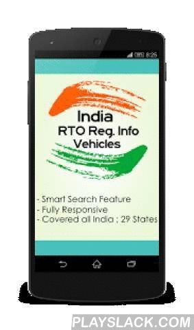 RTO Registration Info  Android App - playslack.com , All motorised road vehicles are tagged with a registration or licence number in India. The licence plate (commonly known as number plates) number is issued by the district-level Regional Transport Office (RTO) of respective states. This application will help a traveller or passenger in many ways and even in the case of a police investigation of an accident or vehicle-related crime, witnesses usually remember the initial area code letters…