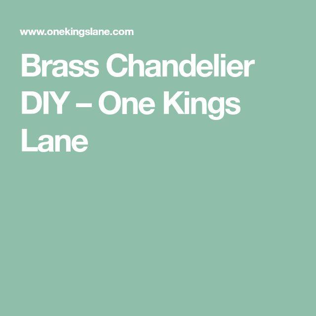 Brass Chandelier DIY – One Kings Lane