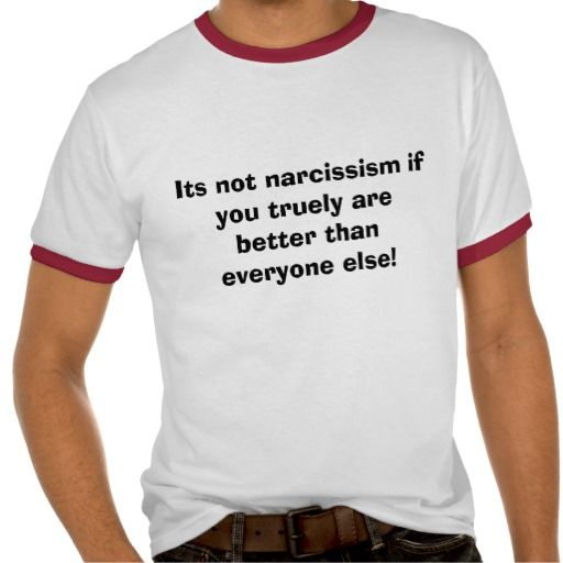 205 x 205 Hoe gaat een narcist te werk? narcist  it's not narcissism if you truely are better than everyone else