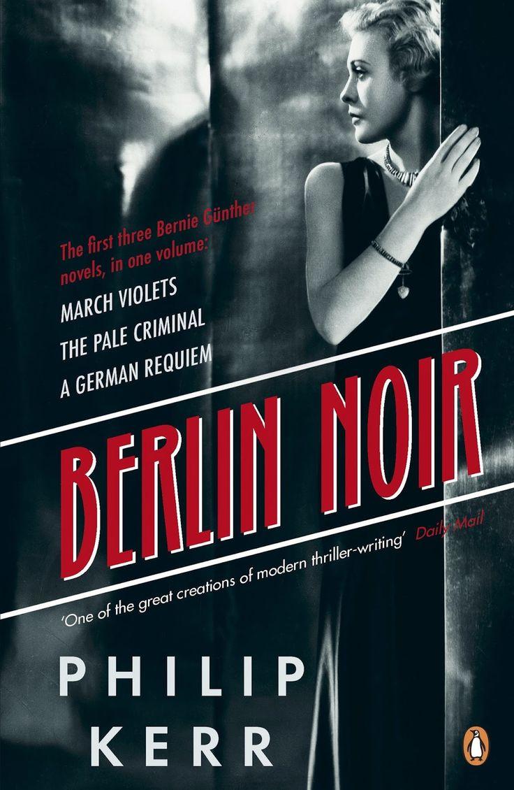 Philip Kerr, Berlin Noir