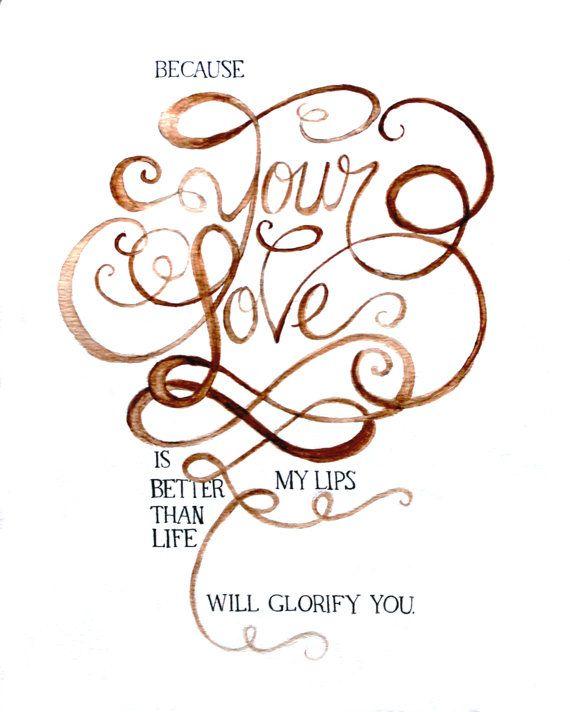 Psalms 63:3 print www.woolflax.etsy.com