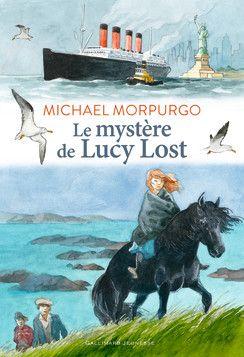 Le mystère de Lucy Lost - Romans Junior - Grand format littérature - Livres pour enfants - Gallimard Jeunesse