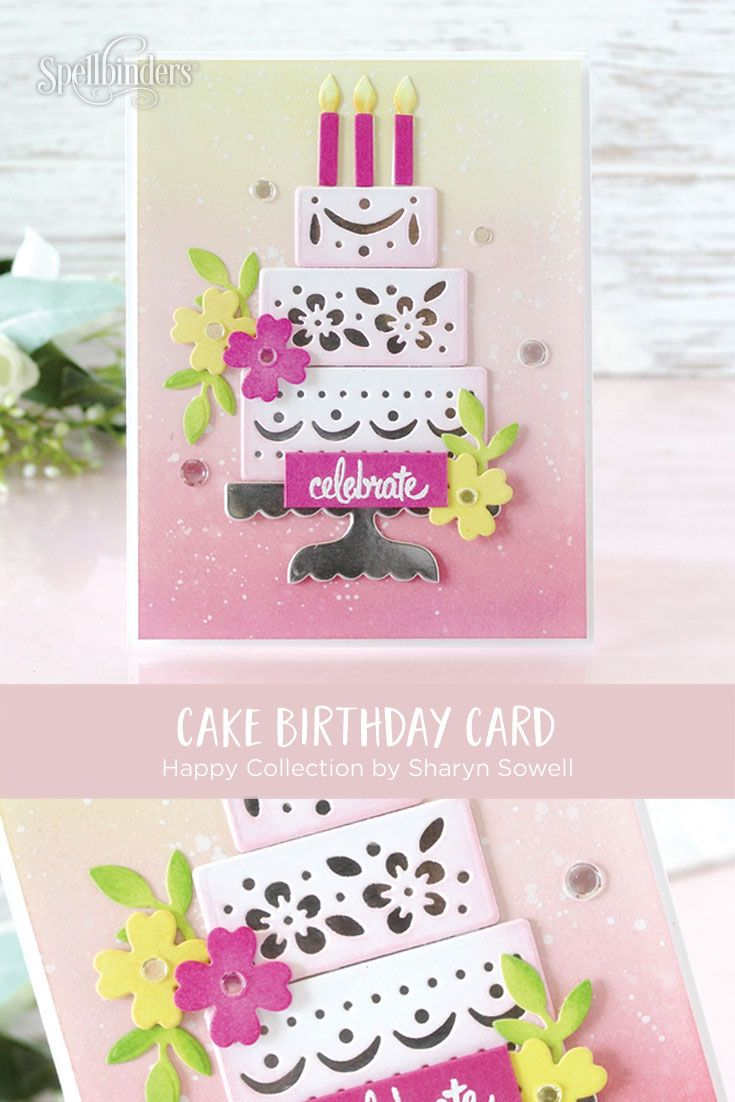 Shapeabilities Celebrate With Cake Etched Dies Happy By Sharyn