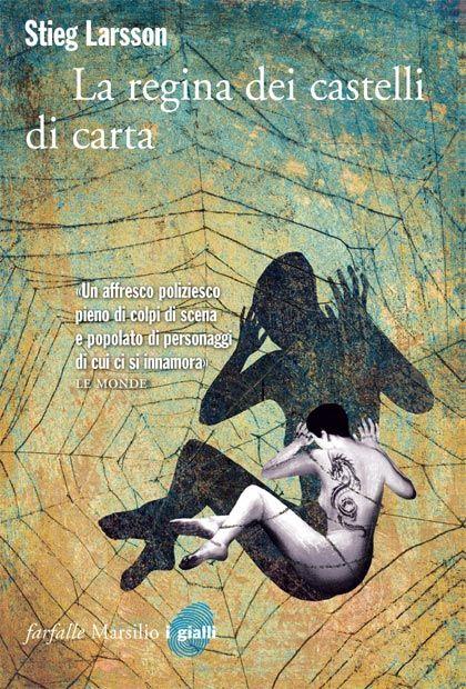 "Stieg Larsson, ""La regina dei castelli di carta"""
