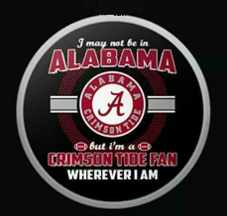 Crimson Tide Fan Wherever I am