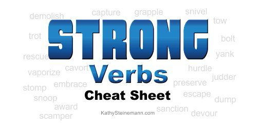 Strong verbs for writers- cheat sheet!