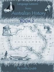 Language Lessons from Australian History Book 2 EBOOK | Education Reformation