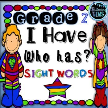 I Have, Who Has Game Superhero Theme- 2nd Grade Dolch Sight Words.