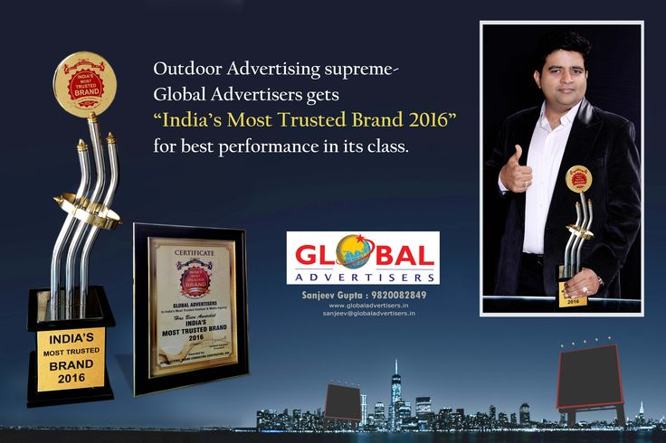 "We are proud to announce that Global Advertisers is awarded with "" India's Most Trusted Brand in Outdoor & Media Agency "" at India's Most Trusted Brand Awards 2016.  #OutdoorMedia #Award2016"