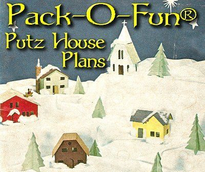 the plans! Pack-O-Fun Putz House Plans - a vintage article about making your own putz houses from scrap cardboard.