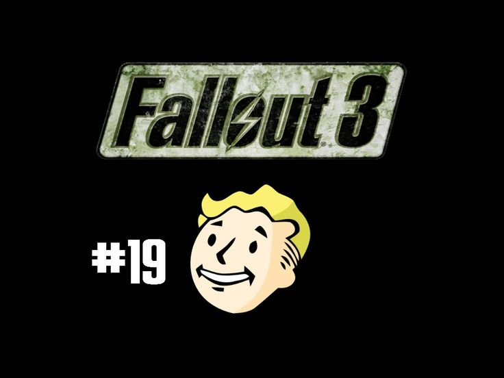 Fallout 3 Walkthrough/Gameplay - ep 19 - Hooray for killing people!