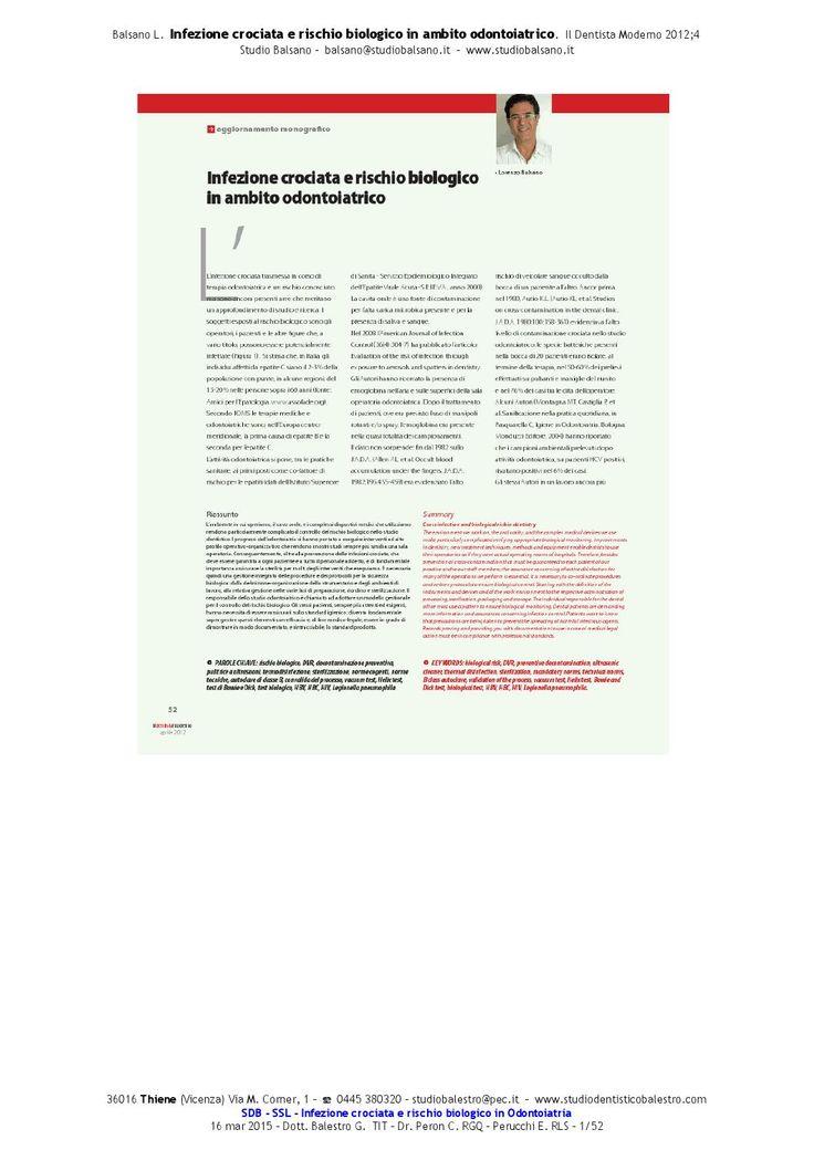 Infezione crociata e rischio biologico in ambito odontoiatrico  Dott. Lorenza Balsano IL DENTISTA MODERNO 2012