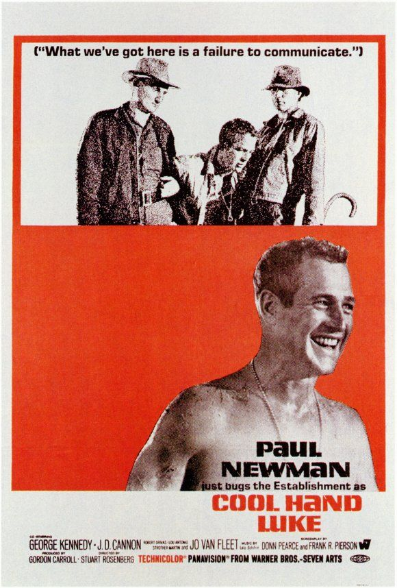 Cool Hand Luke (1967) Paul Newman is fantastic as the anti-establishment hero, who fights an unfair system until he dies. Great film but the subversive polemic is dated now.