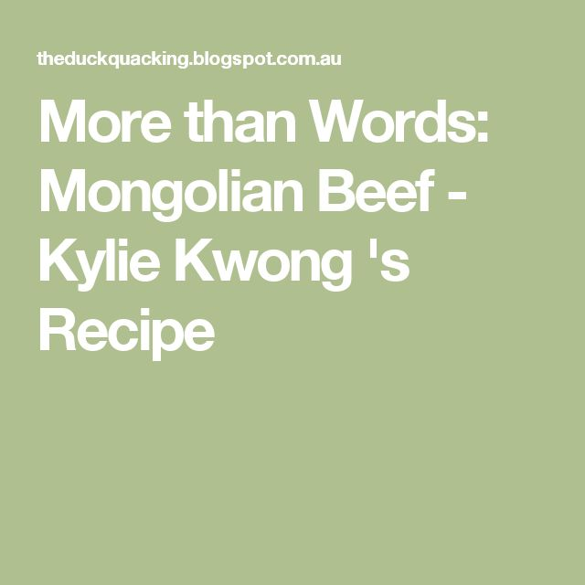 More than Words: Mongolian Beef - Kylie Kwong 's Recipe