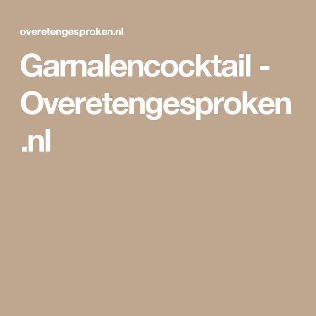 Garnalencocktail - Overetengesproken.nl