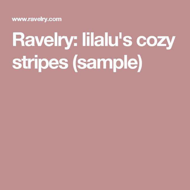 Ravelry: lilalu's cozy stripes (sample)