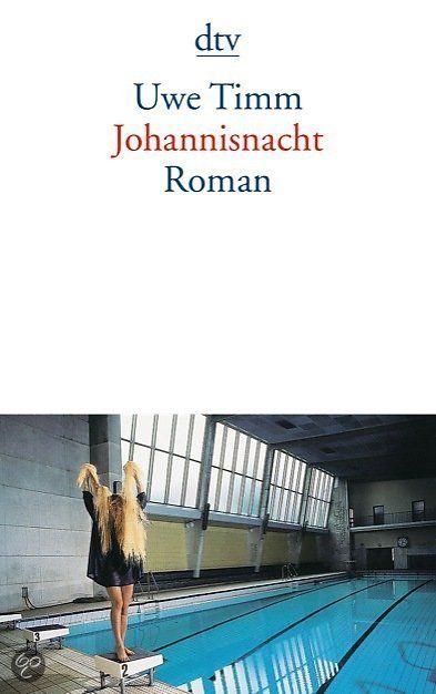 Johannisnacht  Uwe Timm