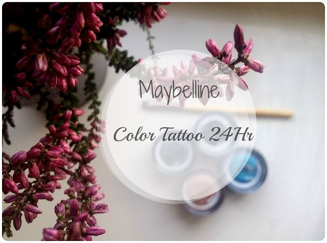 Day after day: Maybelline Color Tattoo!- Recenzja, czy warto?