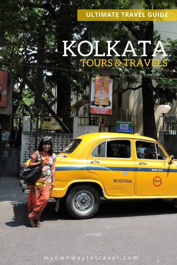 Travels in Kolkata [Ultimate Travel Guide   Travel Tips and Guides
