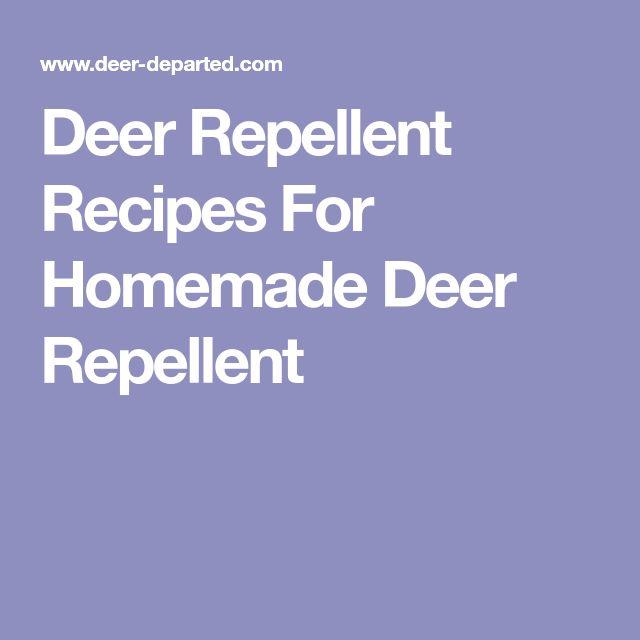 Deer Repellent Recipes For Homemade Deer Repellent