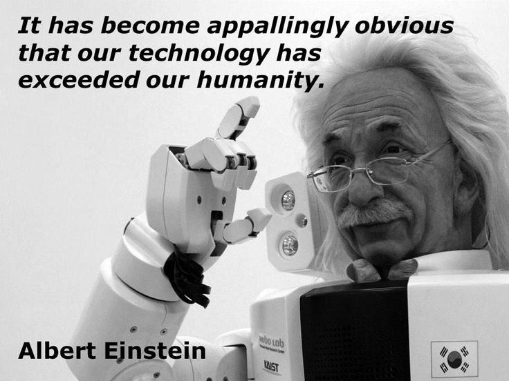 Einstein Quote Technology Exceeding Humanity David Adams Totally