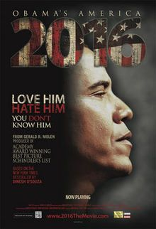 2016: Obama's America ~ A Must See for All Americans. Because you don't truly know who he is until you have seen this.