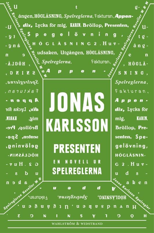 """""""Presenten"""" ur """"Spelreglerna"""" av Jonas Karlsson"""