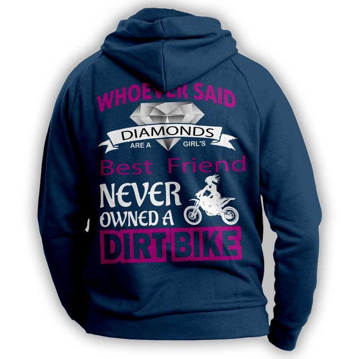 """""""Girl's Best Friend Dirt Bike"""" Hoodie"""