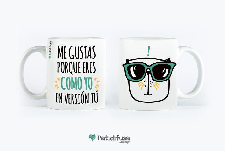 ¿Y decirle lo mucho que te gusta en forma de regalo con esta taza?