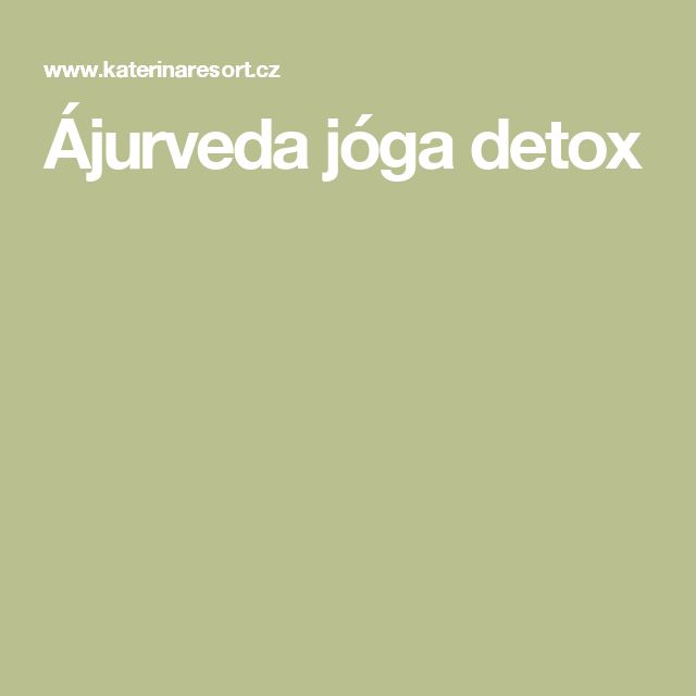 Ájurveda jóga detox